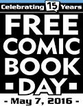 "Here is the full list of every comic you can get on ""Free Comic Book Day 2016"""